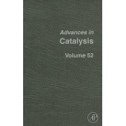 Advances in Catalysis by Bruce C. Gates