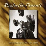 Rachelle Ferrell - Individuality (Can I Be Me?) (0724349498020) (1 CD)