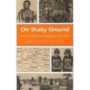 On Shaky Ground by Norma Hayes Bagnall