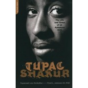 Tupac Shakur: The Life and Times of an American Icon, Paperback