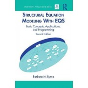 Structural Equation Modeling with EQS by Barbara M. Byrne