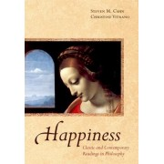 Happiness by Steven M. Cahn