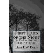 First Hand of the Night: A Collection of Early Stories