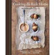 Cooking My Way Back Home by Mitchell Rosenthal