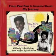 From Paw Paw to Sesame Street: My Journey