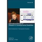 Early Development in Neurogenetic Disorders by Deborah J. Fidler