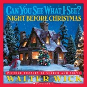 The Night Before Christmas by Walter Wick