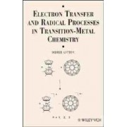 Electron Transfer and Radical Processes in Transition-Metal Chemistry by Didier Astruc