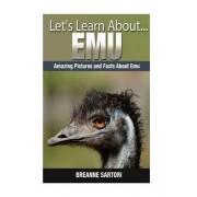 Emu by Breanne Sartori