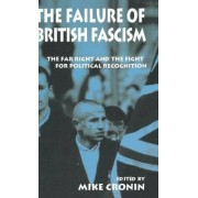 The Failure of British Fascism by Mike Cronin