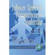 Follower-centered Perspectives on Leadership by Boas Shamir