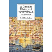A Concise History of Portugal by Professor David Birmingham