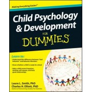 Child Psychology & Development For Dummies by Laura L. Smith