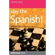 Slay the Spanish! by Timothy Taylor