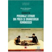 Ed.5 Dictionar de personaje literare din proza si dramaturgia romaneasca ptr cls IX-XII -F.Sindrilaru