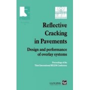 Reflective Cracking in Pavements by L. Francken