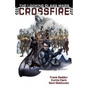 The Looking Glass Wars: Crossfire