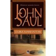Clubul Manhattan - John Saul