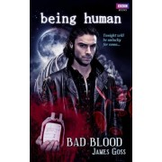 Being Human: Bad Blood by James Goss