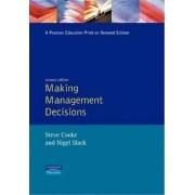 Making Management Decisions by Steve Cooke