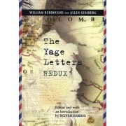 The Yage Letters Redux by William S. Burroughs