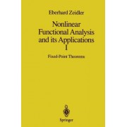 Nonlinear Functional Analysis And Its Applications - I: Fixed-Point Theorems