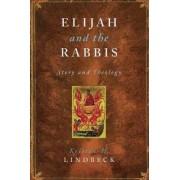 Elijah and the Rabbis by Kristen H. Lindbeck