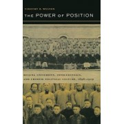 The Power of Position by Timothy B. Weston