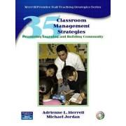 35 Classroom Management Strategies by Adrienne L. Herrell