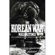 The Korean War by Hastings