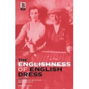 The Englishness of English Dress by Becky E. Conekin
