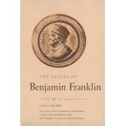 The Papers of Benjamin Franklin: July 1 Through October 31, 1778 Volume 27 by Benjamin Franklin