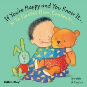 If You're Happy and You Know it.../Si Te Sientes Bien Contento... by Annie Kubler