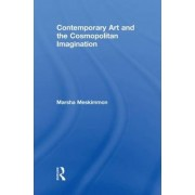 Contemporary Art and the Cosmopolitan Imagination by Marsha Meskimmon
