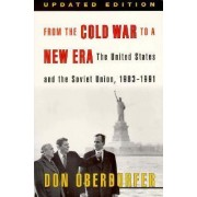 From the Cold War to a New Era by Don Oberdorfer