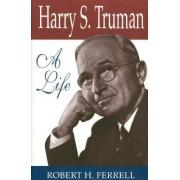 Harry S.Truman by Robert H. Ferrell