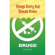 Things Every Kid Should Know by Alya Nuri