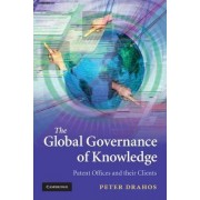 The Global Governance of Knowledge by Professor Peter Drahos