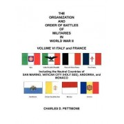 THE Organization and Order of Battle of Militaries in World War II by Charles D. Pettibone