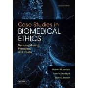 Case Studies in Biomedical Ethics by Robert M. Veatch