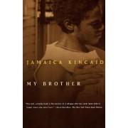 My Brother by Jamaica Kincaid