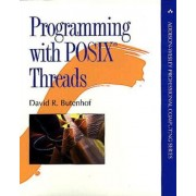 Programming with POSIX Threads by David R. Butenhof