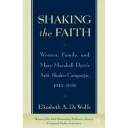 Shaking the Faith by Elizabeth De Wolfe