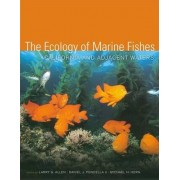 The Ecology of Marine Fishes by Larry G. Allen