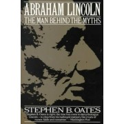 Abraham Lincoln by Stephen B. Oates