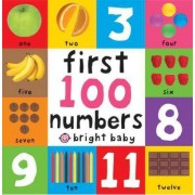 First 100 Board Books First 100 Numbers by Roger Priddy