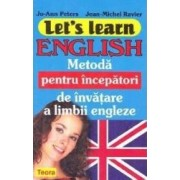 Let s learn english - Metoda pentru incepatori de invatare a limbii engleze - Jo-Ann Peters Jean-Michel Ravier