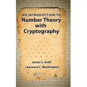 An Introduction to Number Theory with Cryptography by James S. Kraft