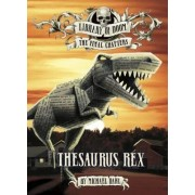 Thesaurus Rex by Michael Dahl