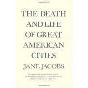 Jane The Death and Life of Great American Cities